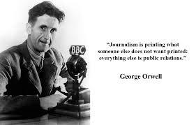 OrwellQuote04Journalism